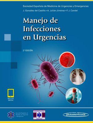MANEJO DE INFECCIONES EN URGENCIAS 3ED. (C/EBOOK)