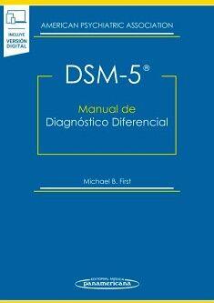 DSM-5 MANUAL DE DIAGNOSTICO DIFERENCIAL (C/VERSION DIGITAL)