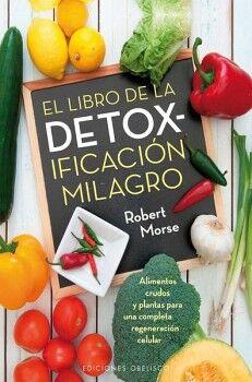 LIBRO DE LA DETOX-IFICACION MILAGRO, EL