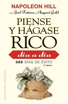 PIENSE Y HAGASE RICO 3ED. -DIA A DIA 365 DIAS DE EXITO-