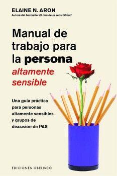 MANUAL DE TRABAJO PARA LA PERSONA ALTAMENTE SENSIBLE -UNA GUIA-