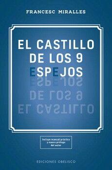 CASTILLO DE LOS 9 ESPEJOS, EL             (C/MANUAL PRACTICO)