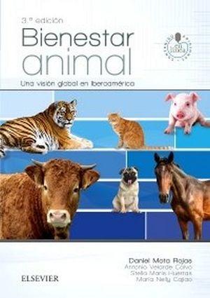 BIENESTAR ANIMAL 3ED. -UNA VISION GLOBAL EN IBEROAMERICA-