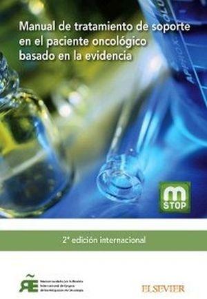 MANUAL DE TRATAMIENTO DE SOPORTE EN EL PACIENTE ONCOLOGICO 2ED.