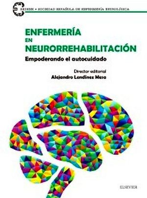 ENFERMERIA EN NEUROREHABILITACION -EMPODERANDO EL AUTOCUIDADO-