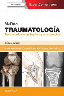 TRAUMATOLOGIA 3ED -TRATAMIENTO DE LAS FRACTURAS EN URGENCIAS-