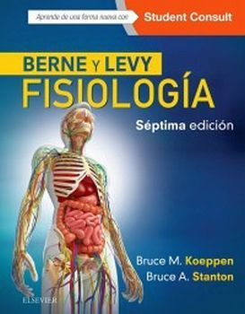 BERNE Y LEVY FISIOLOGIA 7ED.-EDITORIAL ELSEVIER-