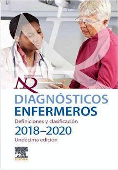 DIAGNOSTICOS ENFERMEROS. DEFINICIONES Y CLASIFICACIÓN 2018-