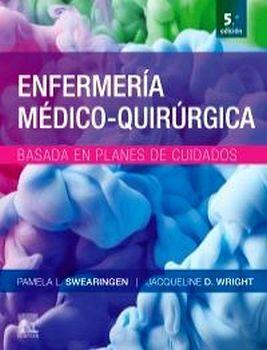ENFERMERIA MEDICO-QUIRURGICA BASADA EN PLANES DE CUIDADOS 5ED.