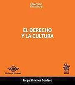 DERECHO Y LA CULTURA, EL                 (COLECCION DERECHO