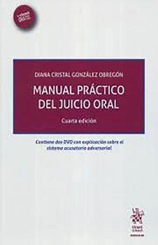 MANUAL PRACTICO DEL JUICIO ORAL 4ED. (C/2 CD´S + EBOOK)