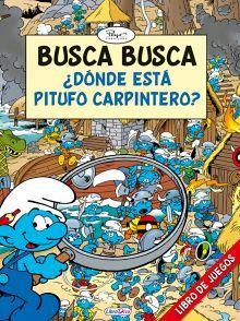 BUSCA BUSCA DONDE ESTA PITUFO CARPINTERO?       (LIBRO DE JUEGOS)