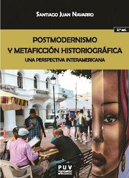 POSTMODERNISMO Y METAFICCIÓN HISTORIOGRÁFICA