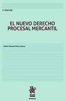 NUEVO DERECHO PROCESAL MERCANTIL, EL 2ED. (C/EBOOK)