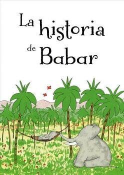 HISTORIA DE BABAR, LA                     (EMPASTADO)