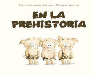 EN LA PREHISTORIA                         (EMPASTADO)