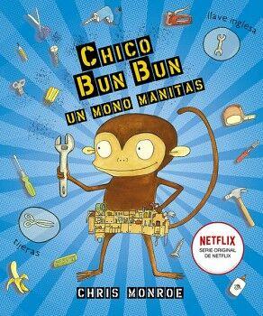 CHICO BUN BUN UN MONO MANITAS             (EMPASTADO)