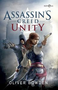 ASSASSIN´S CREED -UNITY-                 (NOVELA)