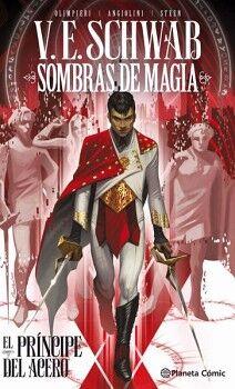 SOMBRAS DE MAGIA -EL PRINCIPE DEL ACERO- VOL.1