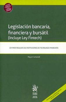 LEGISLACION BANCARIA, FINANCIERA Y BURSATIL (INCLUYE LEY FINTECH)