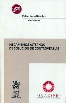 MECANISMOS ALTERNOS DE SOLUCION DE CONTROVERSIAS (+ EBOOK)