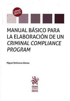 MANUAL BASICO PARA LA ELABORACION DE UN CRIMINAL COMPLIANCE PROG.