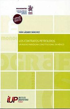 CONTRARIOS PETROLEROS, LOS -UN NUEVO PAARDIGMA CONSTITUCIONAL-