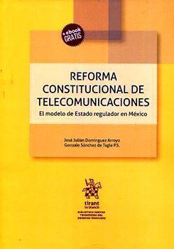 REFORMA CONSTITUCIONAL DE TELECOMUNICACIONES (C/EBOOK)