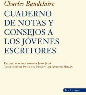 CUADERNOS DE NOTAS Y CONSEJOS A LOS JOVENES ESCRITORES