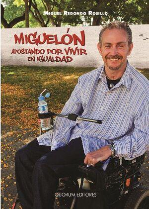 MIGUELÓN. APOSTANDO POR VIVIR EN IGUALDAD