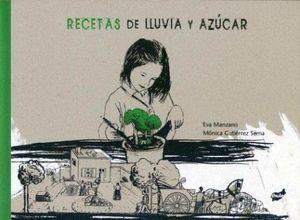 RECETAS DE LLUVIA Y AZUCAR 12ED.          (EMPASTADO)