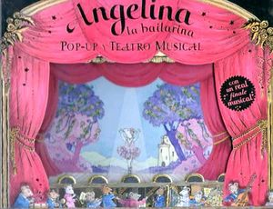 ANGELINA LA BAILARINA (POP-UP Y TEATRO MUSICAL)