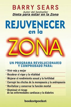 REJUVENECER EN LA ZONA (BOOKS4POCKET)