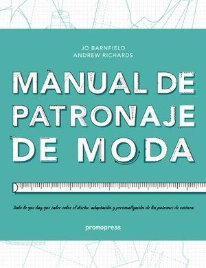 MANUAL DE PATRONAJE DE MODA (RUSTICO)