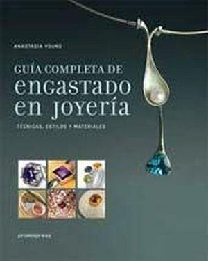 GUIA COMPLETA DE ENGASTADO EN JOYERIA (EMPASTADO)