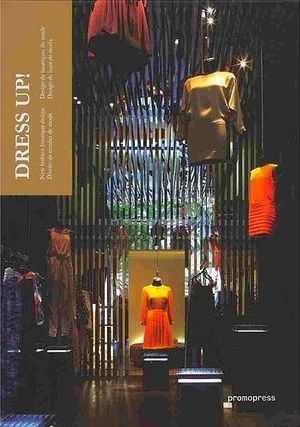 DRESS UP! -NEW FASHION BOUTIQUE DESIGN/DISEÑO DE TIENDAS DE MODA-