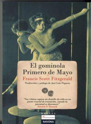GOMINOLA PRIMERO DE MAYO, EL (BREVES)
