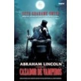 ABRAHAM LINCOLN -CAZADOR DE VAMPIROS-