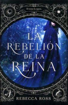 REBELION DE LA REINA, LA -EL TRONO LA ESPERA-