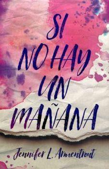 SI NO HAY UN MAÑANA