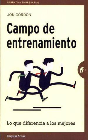 CAMPO DE ENTRENAMIENTO -LO QUE DIFERENCIA A LOS MEJORES-