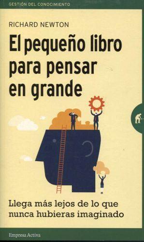 PEQUEÑO LIBRO PARA PENSAR EN GRANDE, EL