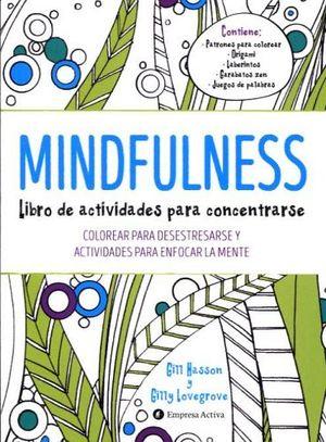 MINDFULNESS -LIBRO DE ACTIVIDADES PARA CONCENTRARSE-