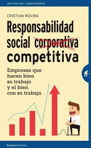 RESPONSABILIDAD SOCIAL (CORPORATIVA) COMPETITIVA