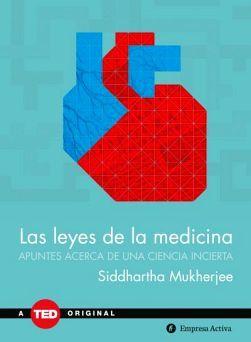 LEYES DE LA MEDICINA, LAS                (TED ORIGINAL/EMPASTADO)