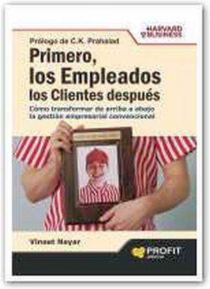 PRIMERO, LOS EMPLEADOS LOS CLIENTES DESPUES