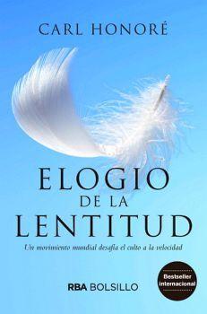 ELOGIO DE LA LENTITUD                     (BOLSILLO)