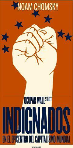 OCUPAR WALL STREET -INDIGNADOS EN EL EPICENTRO DEL CAPITALISMO-