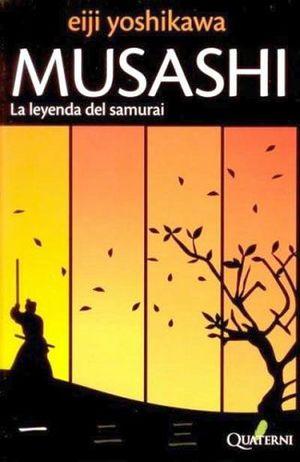 MUSASHI   -LA LEYENDA DEL SAMURAI- (6ED.)