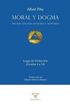 MORAL Y DOGMA. LOGIA DE PERFECCIÓN